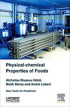 Physical-chemical properties of foods : new tools for prediction