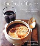 The food of France : a regional celebration