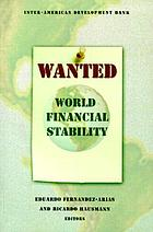 Wanted : world financial stability