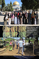 Conflict zone, comfort zone : ethics, pedagogy, and effecting change in field-based courses