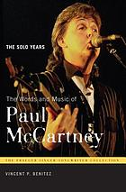 The words and music of Paul McCartney : the solo years