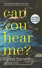 Can You Hear Me?: A Smart Page-Turner with the Breathless Precision of a Hitchcock Noir