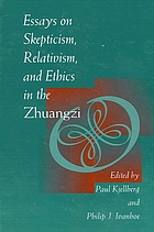 Essays on skepticism, relativism and ethics in the Zhuangzi