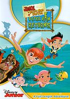 Jake and the Never Land Pirates. Peter Pan returns.