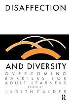 Disaffection and diversity : overcoming barriers for adult learners