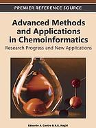 Advanced methods and applications in chemoinformatics : research progress and new applications