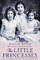 The little princesses : the story of the Queen's childhood by her governess