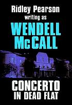 Concerto in dead flat : a Chris Klick mystery