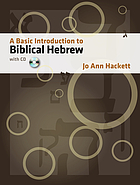 A basic introduction to Biblical Hebrew, with CD