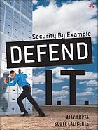 Defend I.T. : security by example
