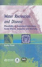 Water recreation and disease : plausibility of associated infections