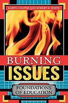 Burning issues : foundations of education