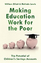 Making education work for the poor : the potential of children's savings accounts