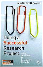 Doing a successful research project : using qualitative or quantitative methods
