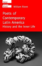 Poets of contemporary Latin America : history and the inner life