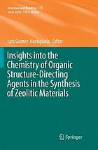Insights into the chemistry of organic structure-directing agents in the synthesis of zeolitic materials