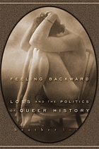 Feeling backward : loss and the politics of queer history