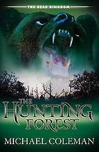 The hunting forest