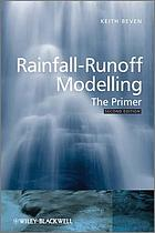 Rainfall-runoff modelling : the primer