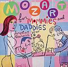 Mozart for mommies and daddies : jump-start your newborn's I.Q.