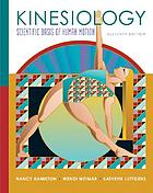 Kinesiology : scientific basis of human motion