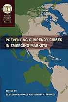 Preventing currency crises in emerging markets
