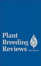 Plant breeding reviews. Volume 35