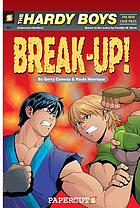 The Hardy Boys, the new case files. #2, Break-up!