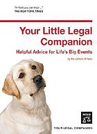 Your little legal companion : helpful advice for life's big events