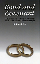 Bond and covenant : a perspective on holy matrimony from the book of common prayer