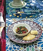 Flavors of Morocco : delicious recipes from North Africa