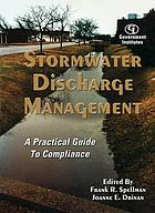 Stormwater discharge management : a practical guide to compliance