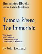 Tamora Pierce : the immortals