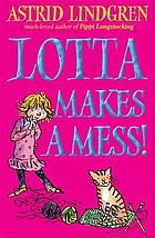 Lotta makes a mess!