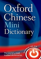 Oxford Chinese mini dictionary.