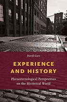 Experience and history : phenomenological perspectives on the historical world