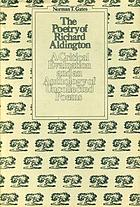 The poetry of Richard Aldington: a critical evaluation and an anthology of uncollected poems