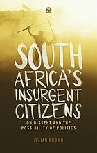 South Africa's Insurgent Citizens.