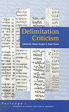 Delimitation criticism : a new tool in biblical scholarship