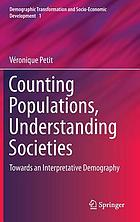 Counting populations, understanding societies : towards a interpretative demography