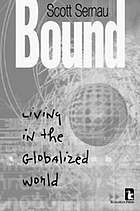 Bound, living in the globalized world