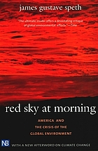Red sky at morning : America and the crisis of the global environment
