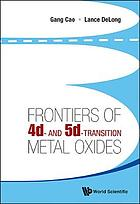 Frontiers of 4d- and 5d- transition metal oxides