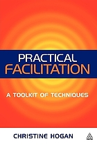 Practical facilitation : a toolkit of techniques