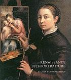 Renaissance self-portraiture : the visual construction of identity and the social status of the artist