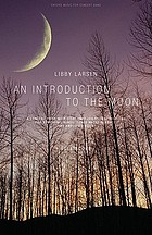An introduction to the moon : a concert piece with eight improvisational sections for symphonic winds, tuned water glasses, and amplified voice