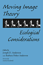 Moving image theory : ecological considerations