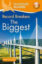 Record breakers - the biggest