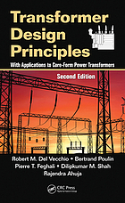 Transformer design principles : with applications to core-form power transformers