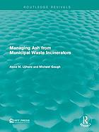 Managing ash from municipal waste incinerators
